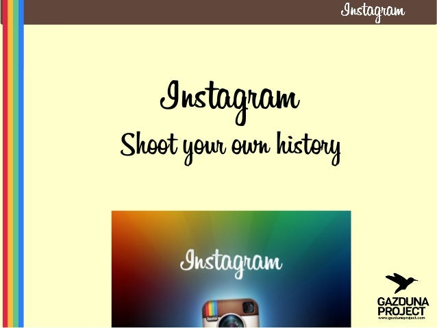 InstagramShoot your own history