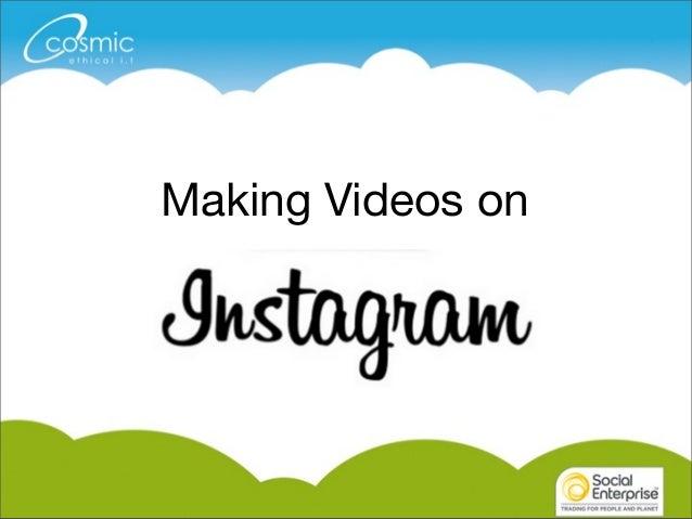 Making Videos on