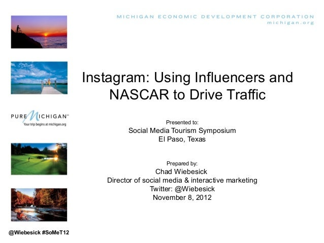 Instagram: Using Influencers and                           NASCAR to Drive Traffic                                        ...