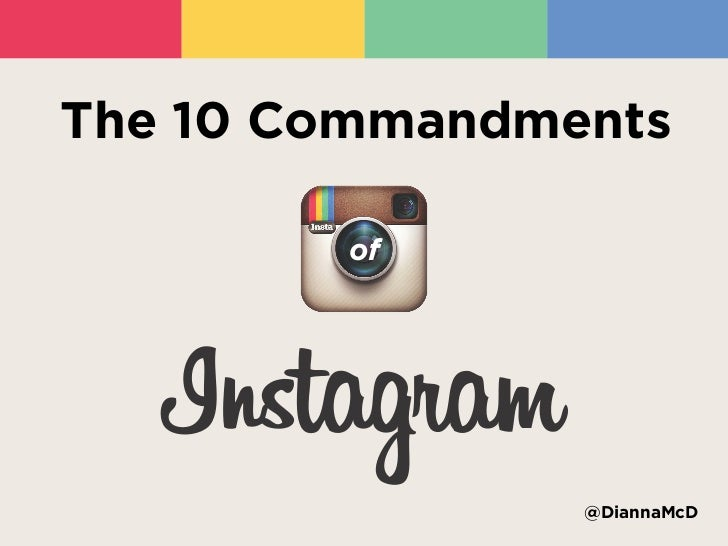The 10 Commandments of Instagram