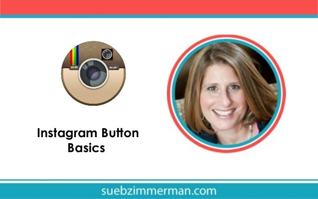 Instagram Button Basics