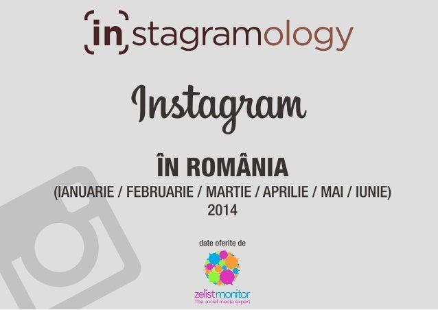 Instagram în România în prima jumătate a anului 2014
