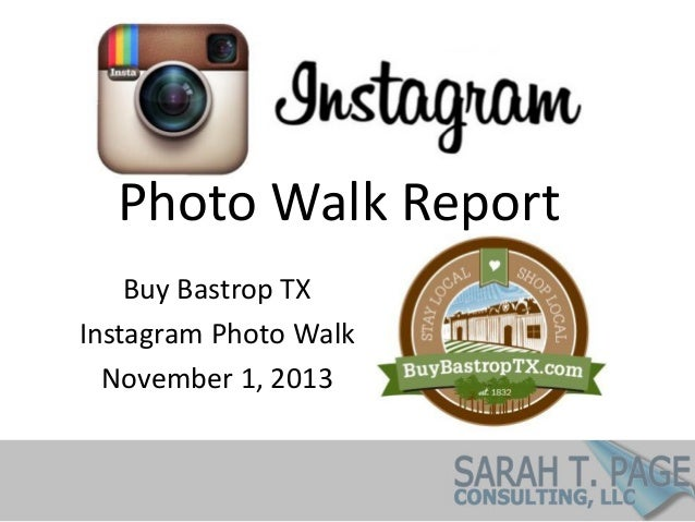 BuyBastropTX Instagram Photo Walk Report