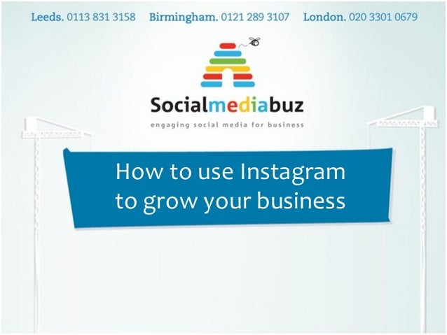 How to use Instagram to grow your business