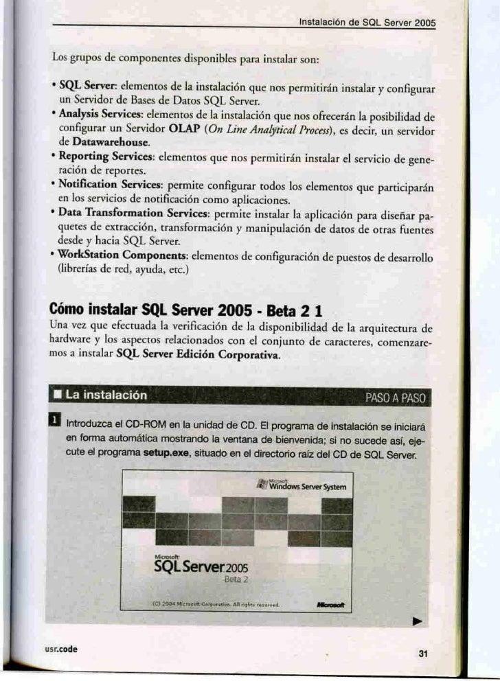 Instalación de SOL Server 2005 Lo grupo de ornponenres di p nibl               para in talar     n: • QL Server.:     1 me...