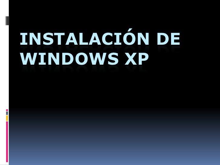 instalación de Windows XP<br />
