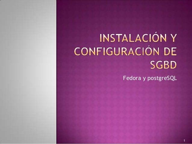 Fedora y postgreSQL                      1