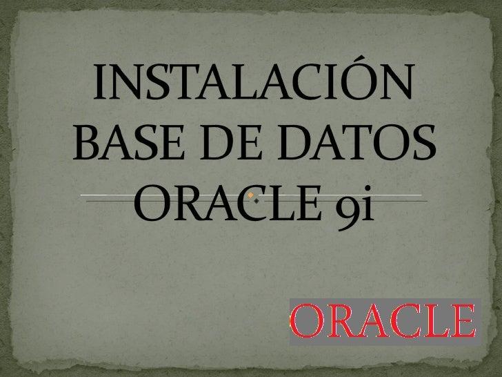 Oracle 9i database