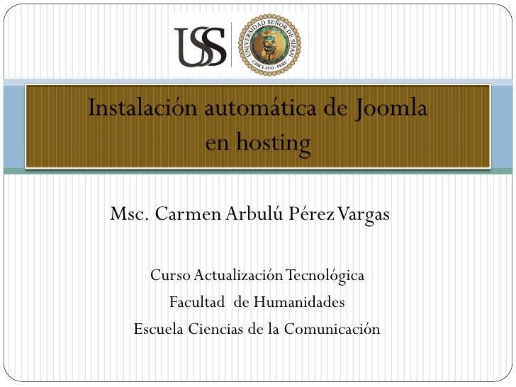 Msc. Carmen Arbulú Pérez Vargas    Curso Actualización Tecnológica       Facultad de Humanidades  Escuela Ciencias de la C...