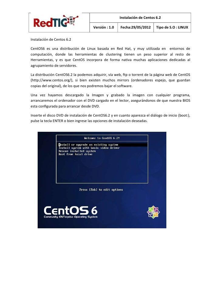 Instalación de Centos 6.2                                      Versión : 1.0    Fecha:29/05/2012      Tipo de S.O : LINUXI...