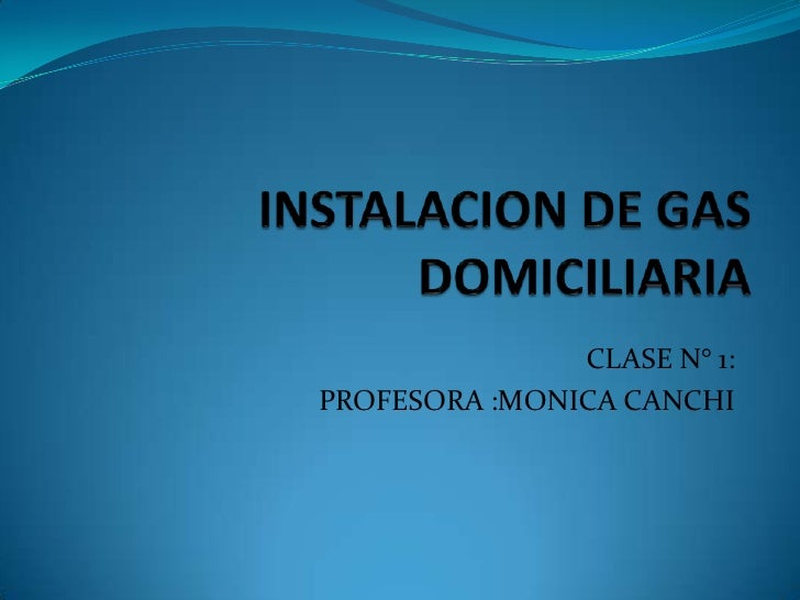 CLASE N° 1:PROFESORA :MONICA CANCHI