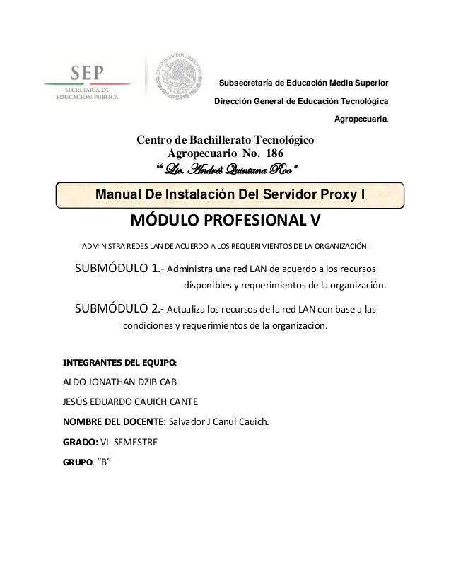 Subsecretaría de Educación Media Superior                                     Dirección General de Educación Tecnológica  ...