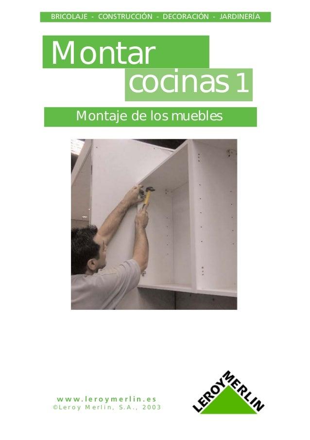 Instalacion de muebles de cocina 1 for Montar cocina leroy merlin
