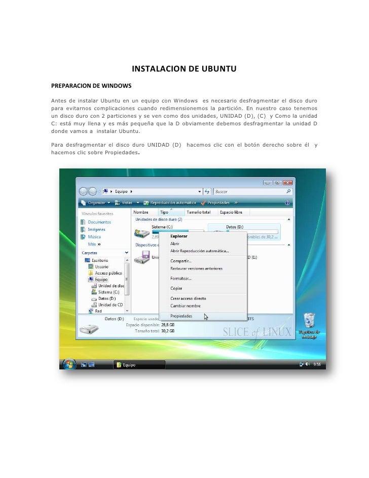 INSTALACION DE UBUNTU <br />PREPARACION DE WINDOWS<br />Antes de instalar Ubuntu en un equipo con Windows  es necesario de...