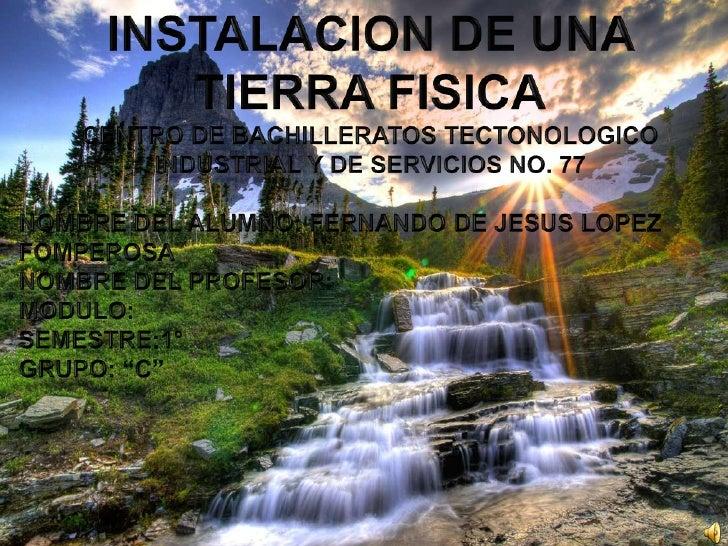 La TIERRA FÍSICA es una conexión deseguridad humana y patrimonial que sediseña en los equipos eléctricos yelectrónicos par...