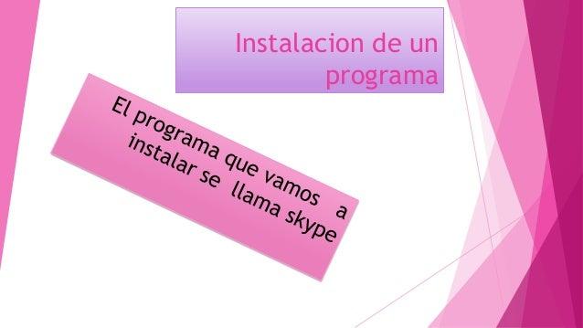 Instalacion de un programa