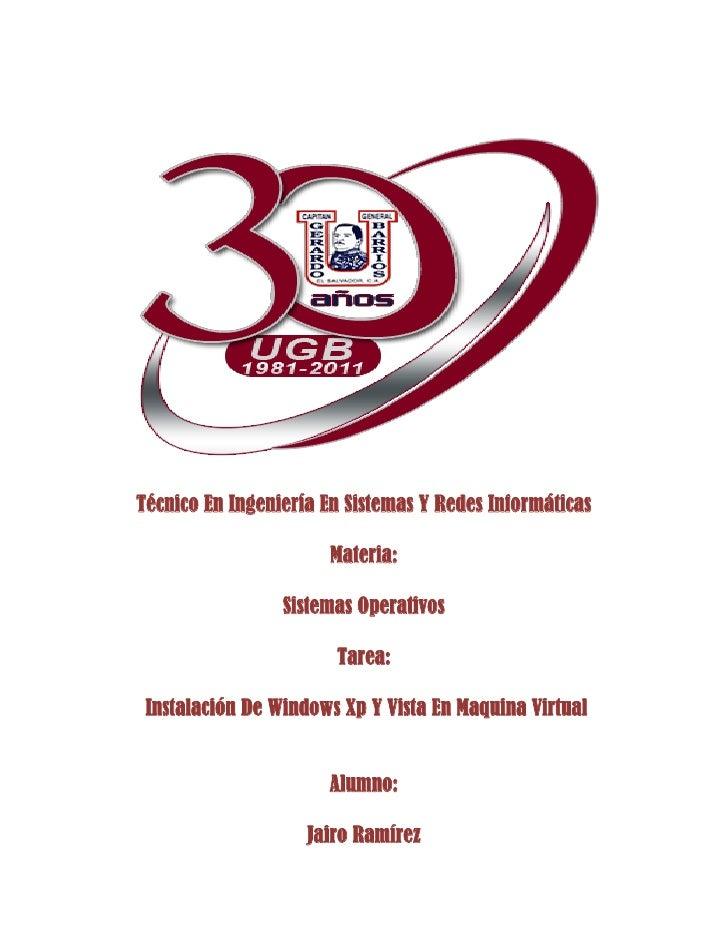 Técnico En Ingeniería En Sistemas Y Redes Informáticas                       Materia:                 Sistemas Operativos ...