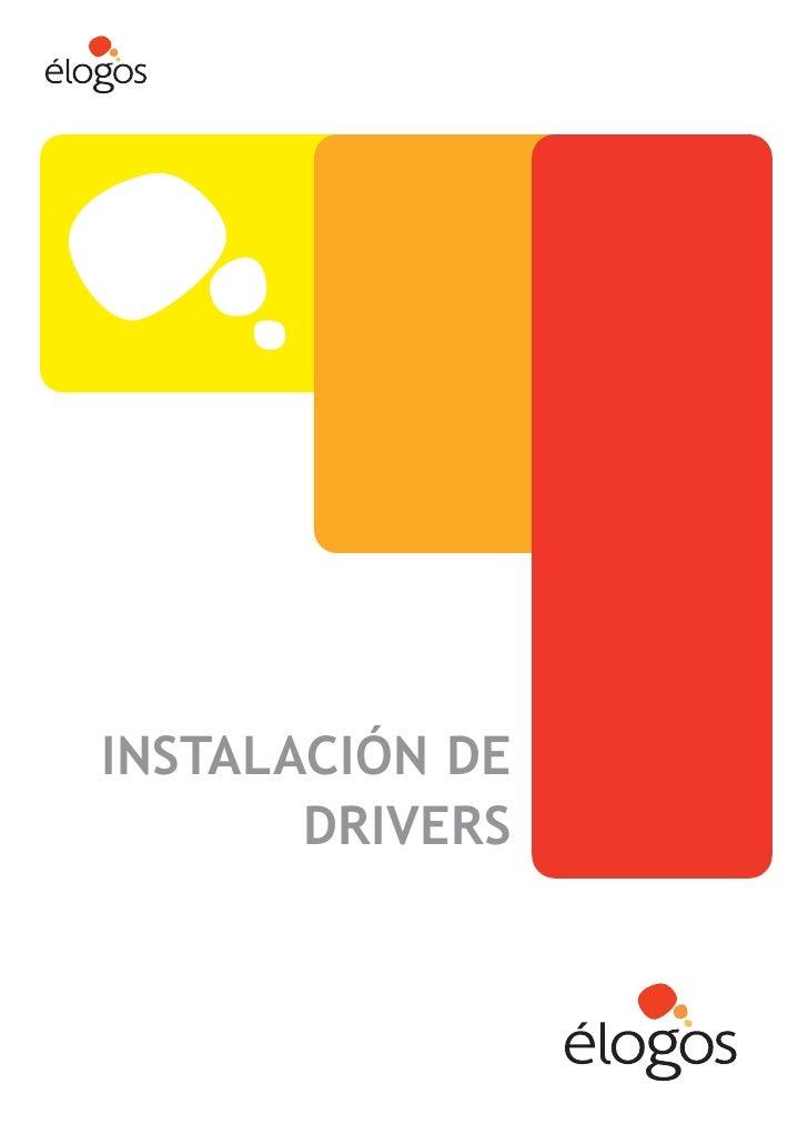 INSTALACIÓN DE        DRIVERS