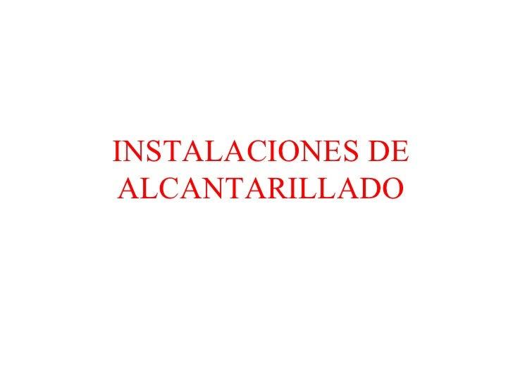 Instalaciones De Alcantarillado