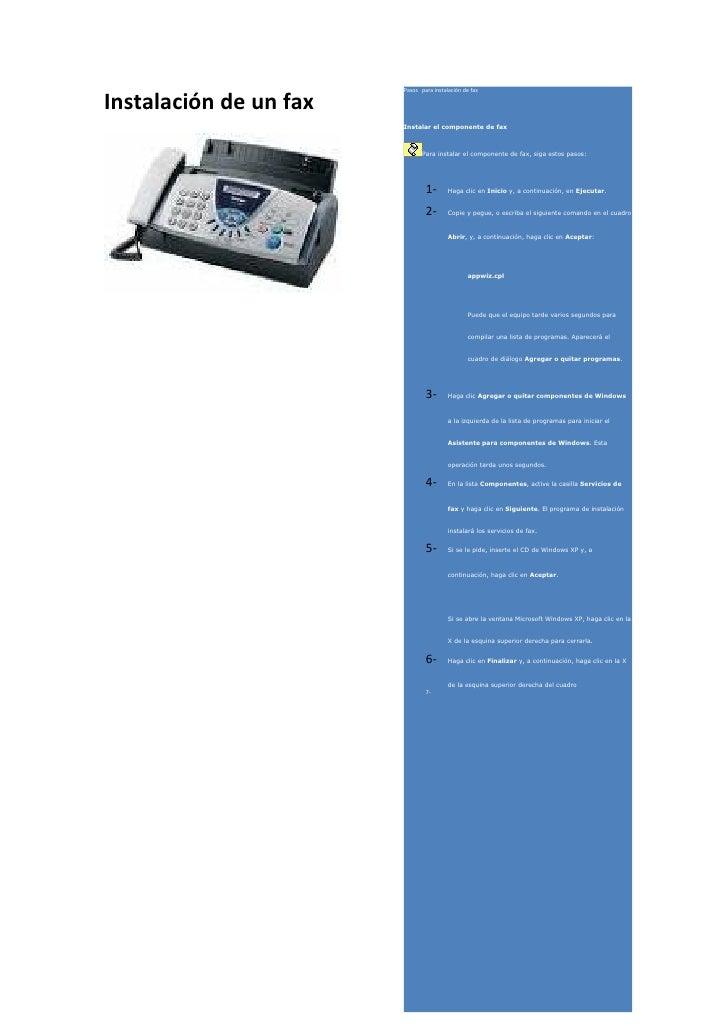 Pasos para instalación de fax  Instalación de un fax                         Instalar el componente de fax                ...