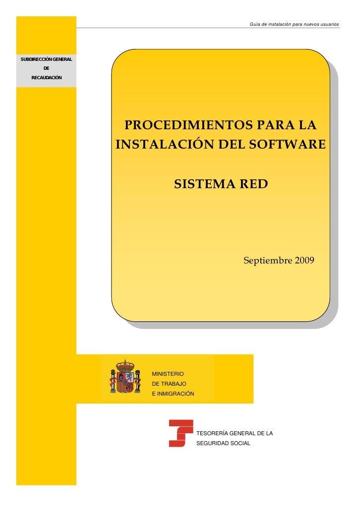 Guía de instalación para nuevos usuarios     SUBDIRECCIÓN GENERAL         DE     RECAUDACIÓN                             P...