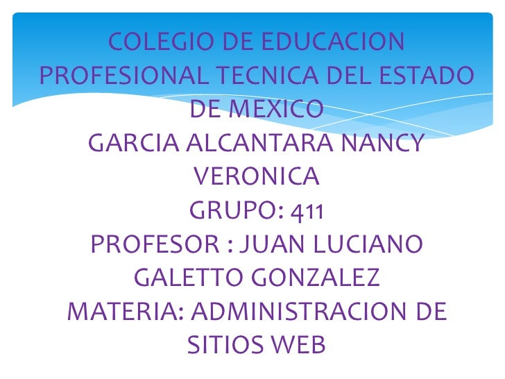 COLEGIO DE EDUCACIONPROFESIONAL TECNICA DEL ESTADO           DE MEXICO   GARCIA ALCANTARA NANCY           VERONICA        ...