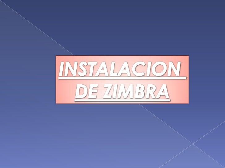 Instalacion Zimbra