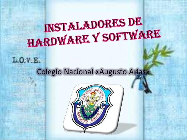 Colegio Nacional «Augusto Arias»