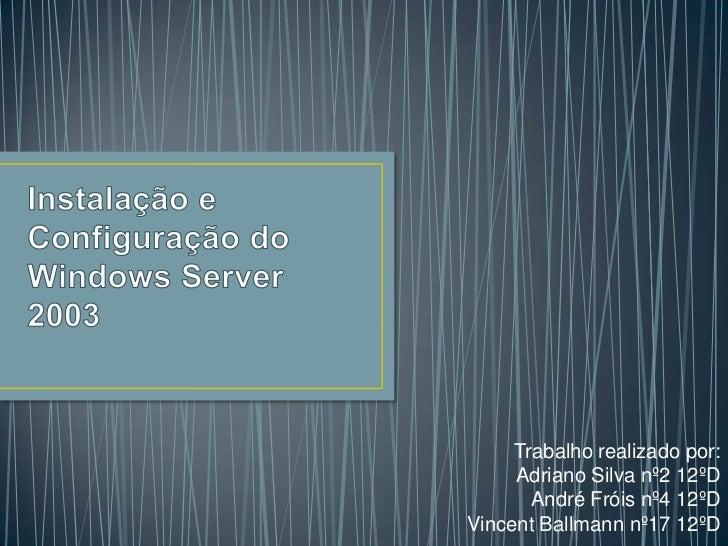Instalação e configuração do windows server 2003