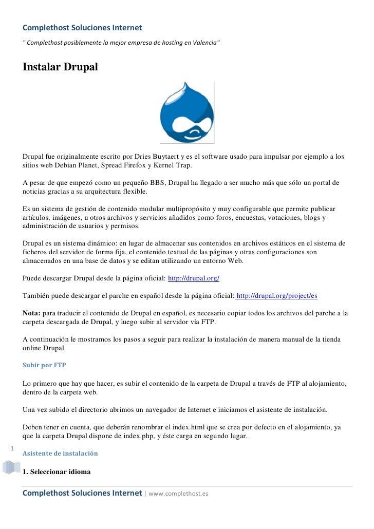 "Complethost Soluciones Internet     "" Complethost posiblemente la mejor empresa de hosting en Valencia""       Instalar Dru..."