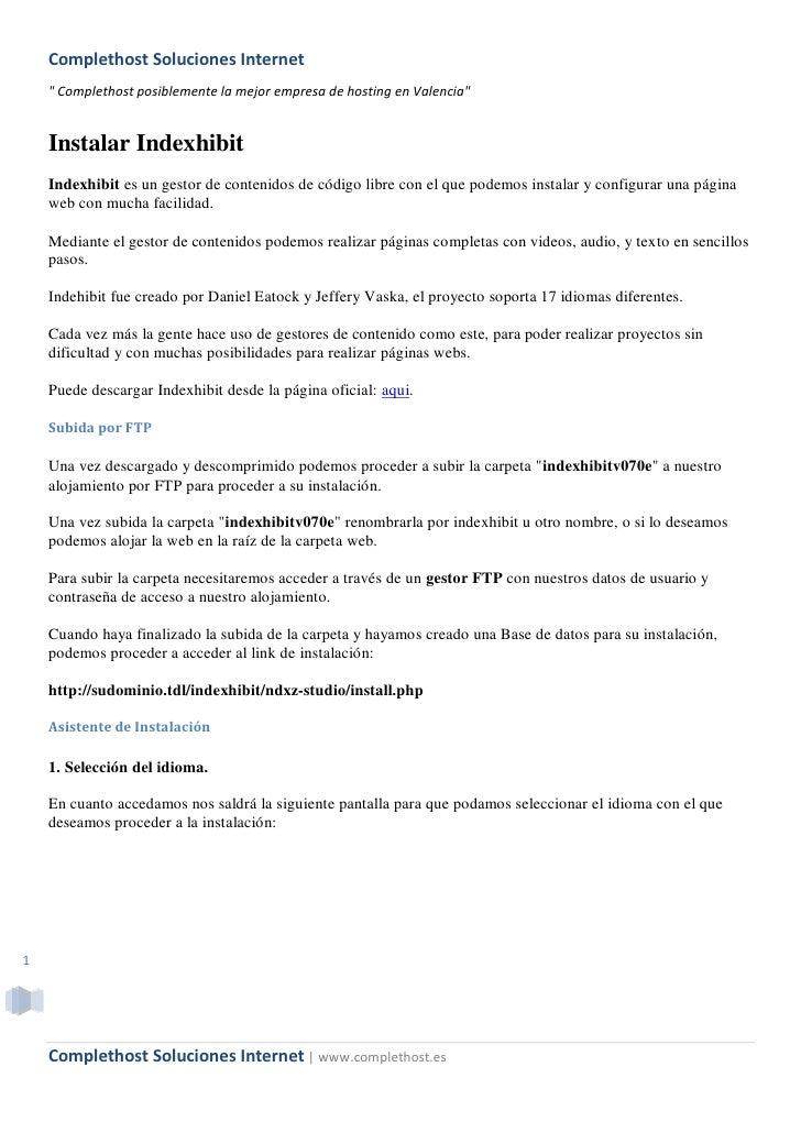 "Complethost Soluciones Internet     "" Complethost posiblemente la mejor empresa de hosting en Valencia""       Instalar Ind..."