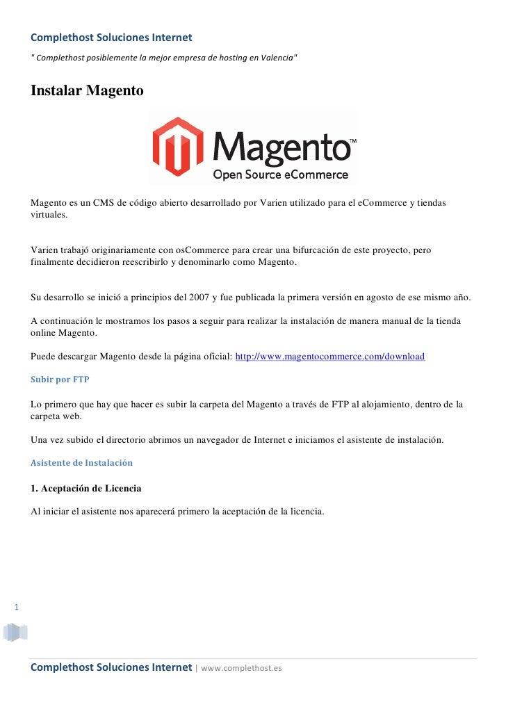 """Complethost Soluciones Internet     """" Complethost posiblemente la mejor empresa de hosting en Valencia""""       Instalar Mag..."""