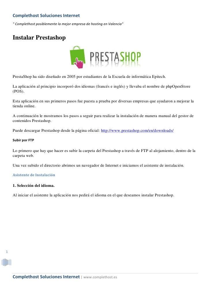 """Complethost Soluciones Internet     """" Complethost posiblemente la mejor empresa de hosting en Valencia""""       Instalar Pre..."""