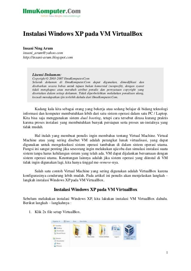 Instalasi Windows XP pada VM VirtualBoxInsani Ning Aruminsani_arum@yahoo.comhttp://insani-arum.blogspot.com     Lisensi Do...
