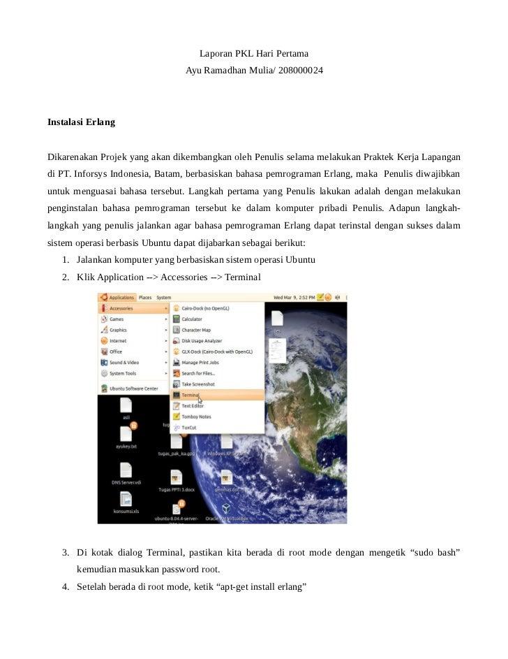 Laporan PKL Hari Pertama                                  Ayu Ramadhan Mulia/ 208000024Instalasi ErlangDikarenakan Projek ...
