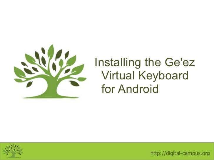 Installing the Ge'ez Virtual Keyboard for Android