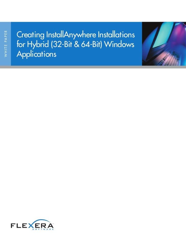 Creating InstallAnywhere Installations for Hybrid (32-Bit & 64-Bit) Windows Applications