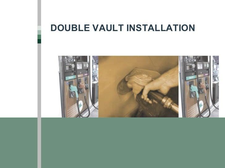 UST - AST Installation