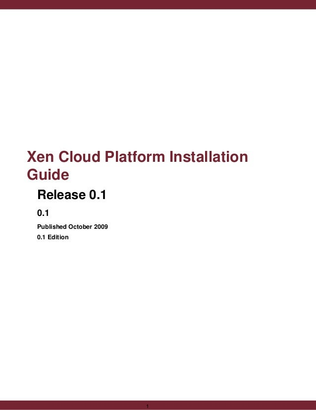 Xen Cloud Platform Installation Guide