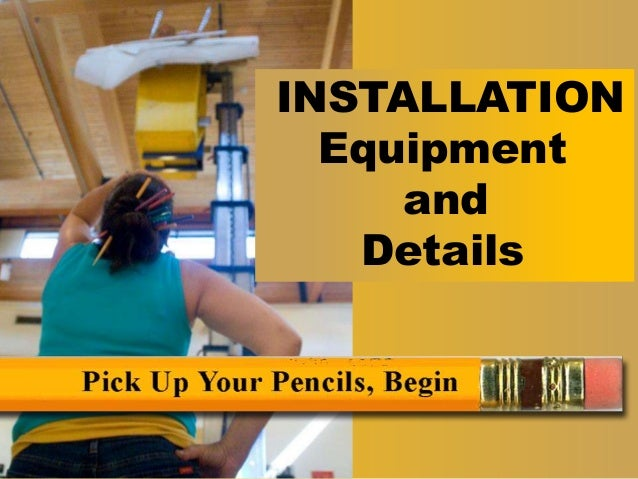 title INSTALLATION Equipment and Details