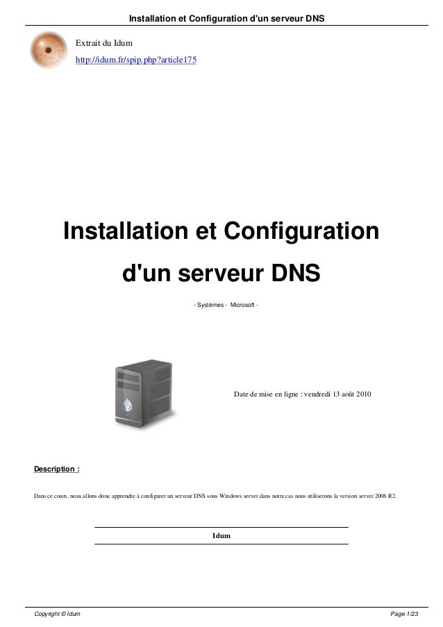 Installation et Configuration dun serveur DNS                 Extrait du Idum                 http://idum.fr/spip.php?arti...