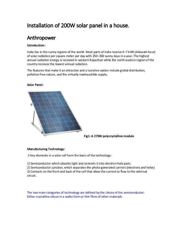 Installation of 200W solar panel in a house. Anthropower Introduction: India lies in the sunny regions of the world. Most ...