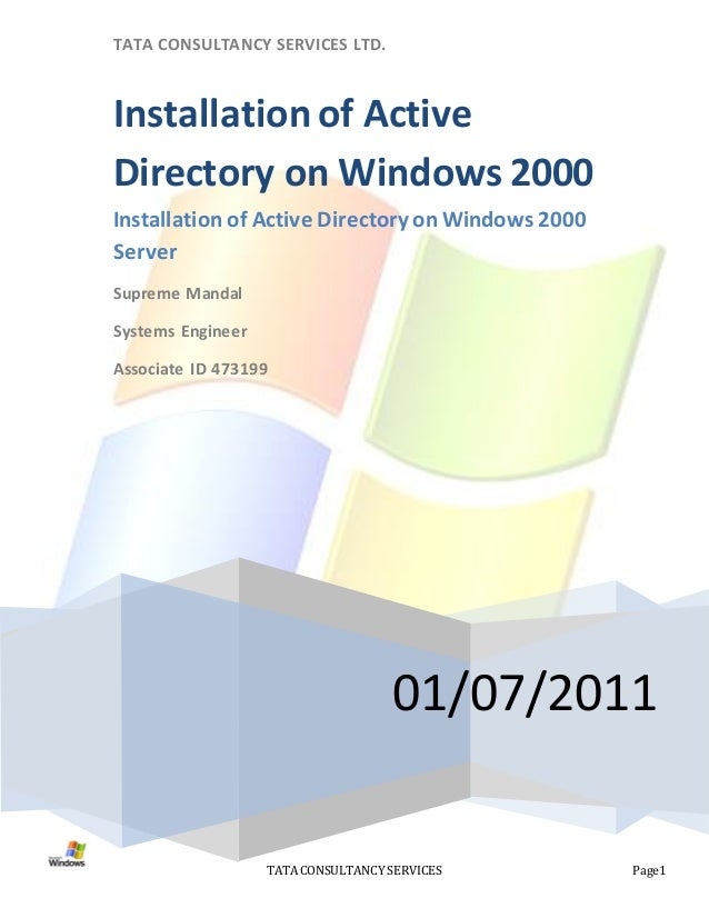 TATA CONSULTANCY SERVICES LTD.Installation of ActiveDirectory on Windows 2000Installation of Active Directory on Windows 2...