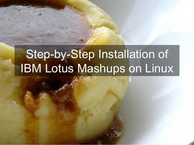 Installation Of Lotus Mashups1.1 On Linux v5 in vmware