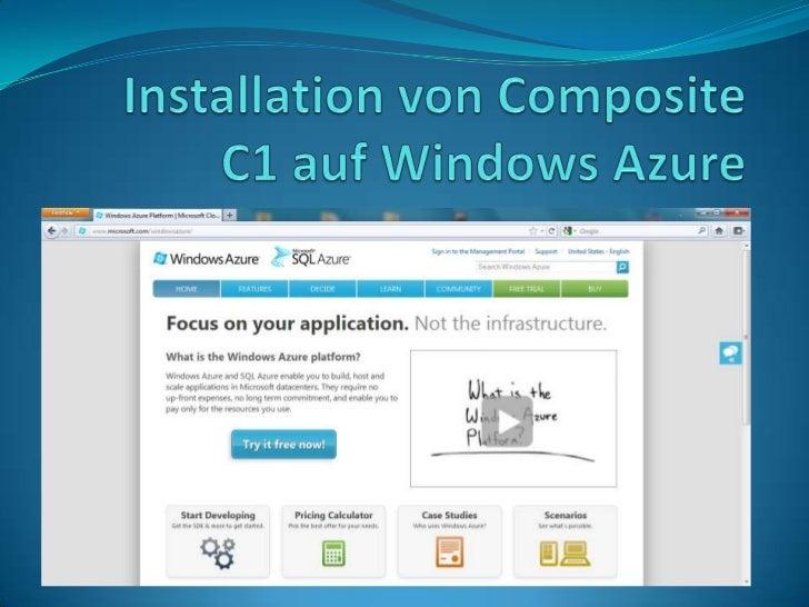 Im zweiten Teil der Artikelserie zu Composite C1 möchte ich heute die Installation des CMSauf Windows Azure vorstellen.Zun...