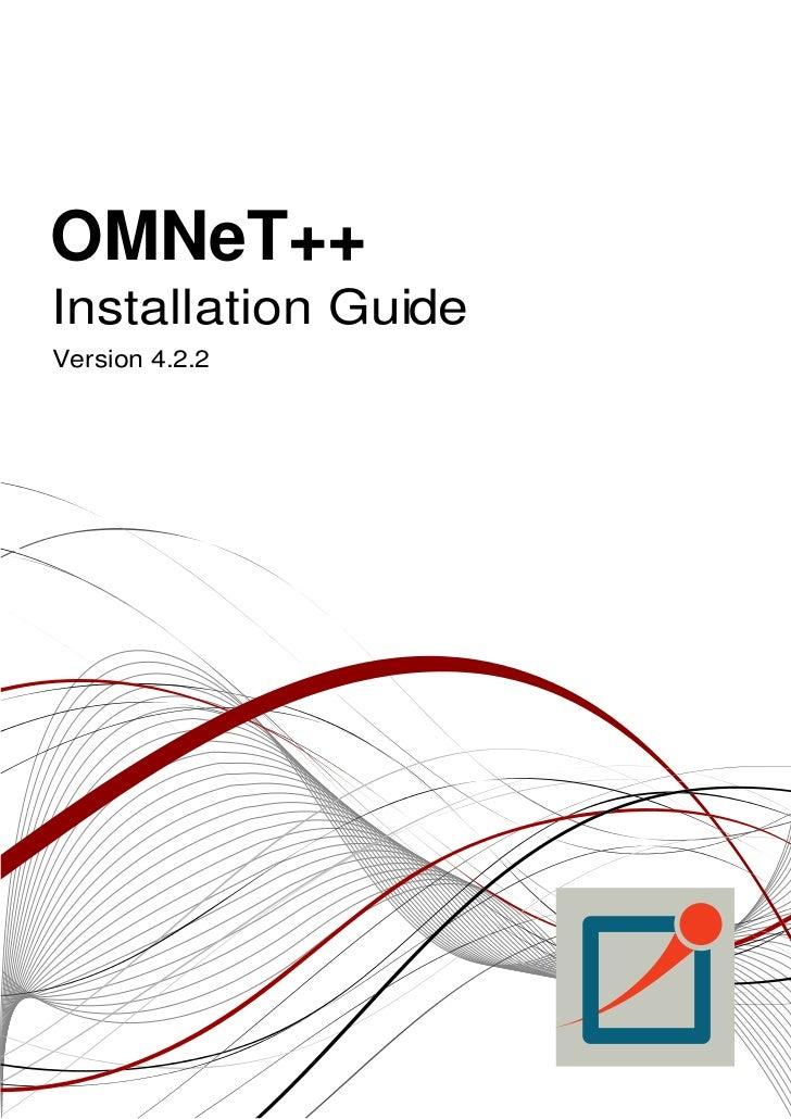 OMNeT++Installation GuideVersion 4.2.2