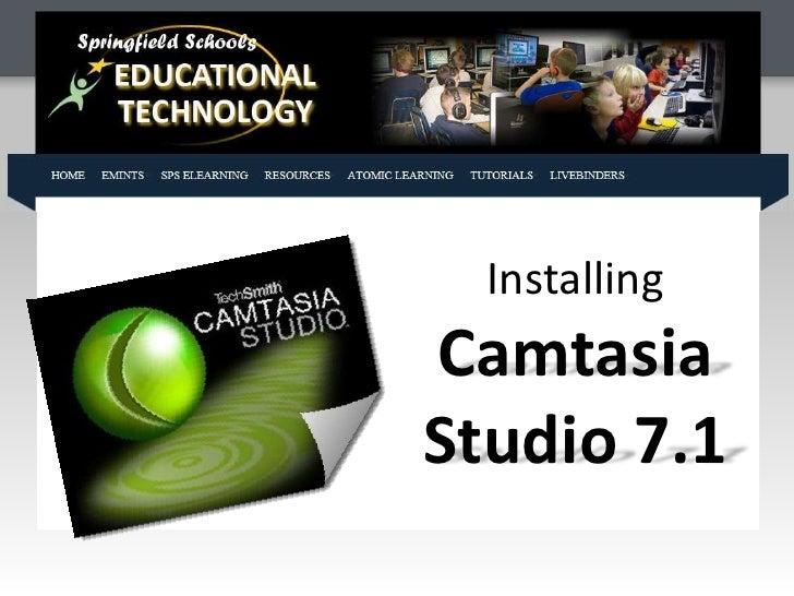 InstallingCamtasiaStudio 7.1