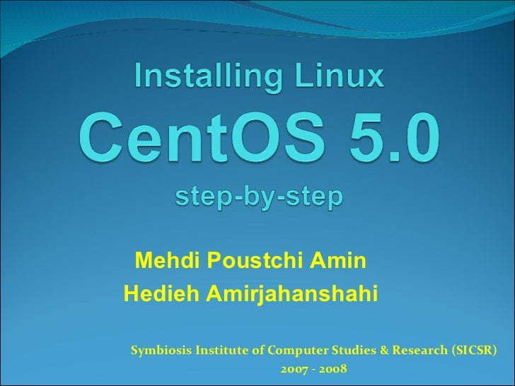 Installing Linux CentOs 5.0 Step-by-Step