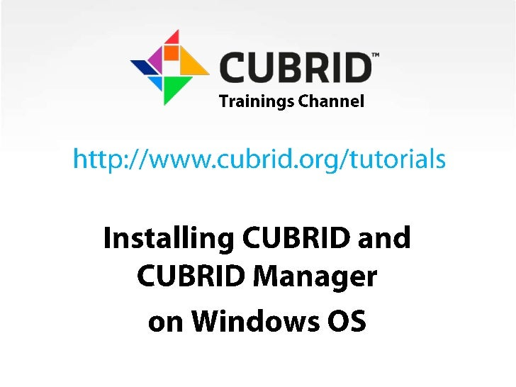 Installing CUBRID Database and CUBRID Manager on Windows