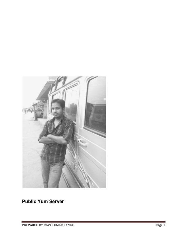 Public Yum Server  PREPARED BY RAVI KUMAR LANKE  Page 1